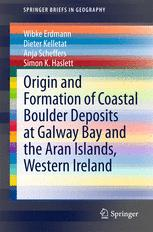 Origin and Formation of Coastal Boulder Deposits at Galway Bay and the Aran Islands, Western Ireland