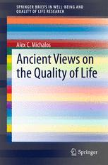 Ancient Views on the Quality of Life