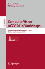 Computer Vision - ACCV 2014 Workshops