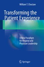 Transforming the Patient Experience