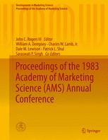 Proceedings of the 1983 Academy of Marketing Science (AMS) Annual Conference