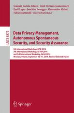 Data Privacy Management, Autonomous Spontaneous Security, and Security Assurance