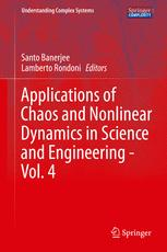 Applications of Chaos and Nonlinear Dynamics in Science and Engineering - Vol. 4