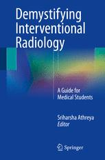Demystifying Interventional Radiology