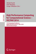 High Performance Computing for Computational Science -- VECPAR 2014