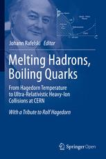 Melting Hadrons, Boiling Quarks - From Hagedorn Temperature to Ultra-Relativistic Heavy-Ion Collisions at CERN