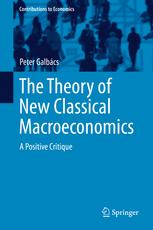 The Theory of New Classical Macroeconomics
