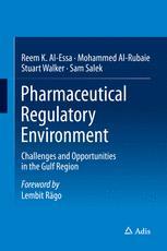 Pharmaceutical Regulatory Environment