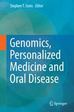 Genomics, Personalized Medicine and Oral Disease