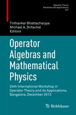Operator Algebras and Mathematical Physics