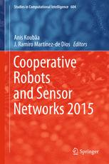 Cooperative Robots and Sensor Networks 2015