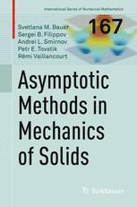Asymptotic methods in mechanics of solids