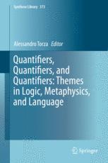 Quantifiers, Quantifiers, and Quantifiers: Themes in Logic, Metaphysics, and Language