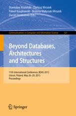 Beyond Databases, Architectures and Structures