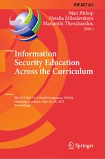 Information Security Education Across the Curriculum
