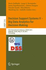 Decision Support Systems V – Big Data Analytics for Decision Making
