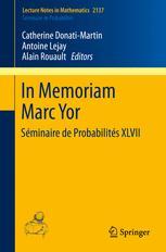 In Memoriam Marc Yor - Séminaire de Probabilités XLVII