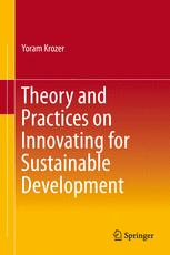 Theory and Practices on Innovating for Sustainable Development