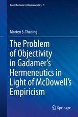 The Problem of Objectivity in Gadamer's Hermeneutics in Light of McDowell's Empiricism