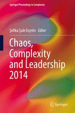 Chaos, Complexity and Leadership 2014