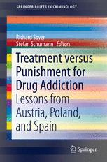 Treatment versus Punishment for Drug Addiction by Richard Soyer and Stefan Schumann