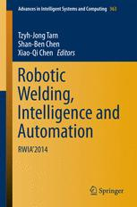 Robotic Welding, Intelligence and Automation