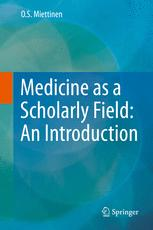 Medicine as a Scholarly Field: An Introduction
