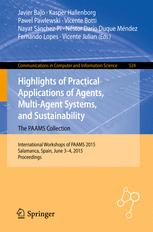 Highlights of Practical Applications of Agents, Multi-Agent Systems, and Sustainability - The PAAMS Collection