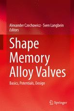 Shape Memory Alloy Valves
