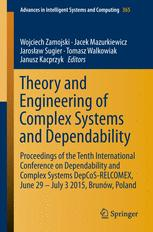 Theory and Engineering of Complex Systems and Dependability