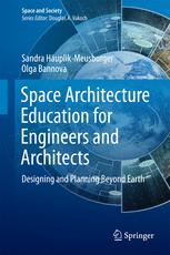 Space Architecture Education for Engineers and Architects