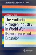 The Synthetic Nitrogen Industry in World War I