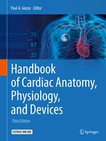 Handbook of Cardiac Anatomy, Physiology, and Devices