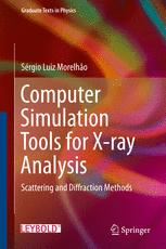 Computer Simulation Tools for X-ray Analysis : Scattering and Diffraction Methods