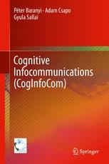 Cognitive Infocommunications (CogInfoCom)