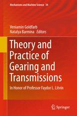 Theory and Practice of Gearing and Transmissions