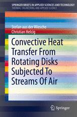 Convective Heat Transfer From Rotating Disks Subjected To Streams Of Air