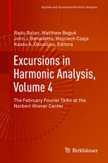 Excursions in Harmonic Analysis, Volume 4