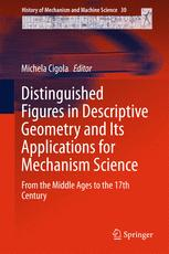 Distinguished Figures in Descriptive Geometry and Its Applications for Mechanism Science