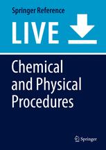 Chemical and Physical Procedures