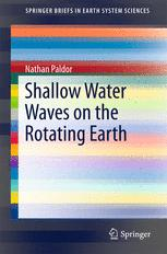 Shallow Water Waves on the Rotating Earth