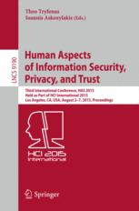 Human Aspects of Information Security, Privacy, and Trust