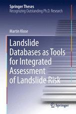 Landslide Databases as Tools for Integrated Assessment of Landslide Risk