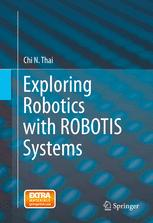 Exploring Robotics with ROBOTIS Systems