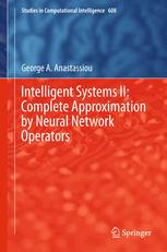 Intelligent Systems II: Complete Approximation by Neural Network Operators