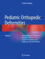 Pediatric Orthopedic Deformities, Volume 1