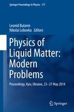 Physics of Liquid Matter: Modern Problems