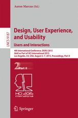Design, User Experience, and Usability: Users and Interactions