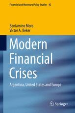 Modern Financial Crises