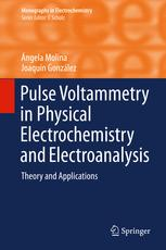 Pulse Voltammetry in Physical Electrochemistry and Electroanalysis